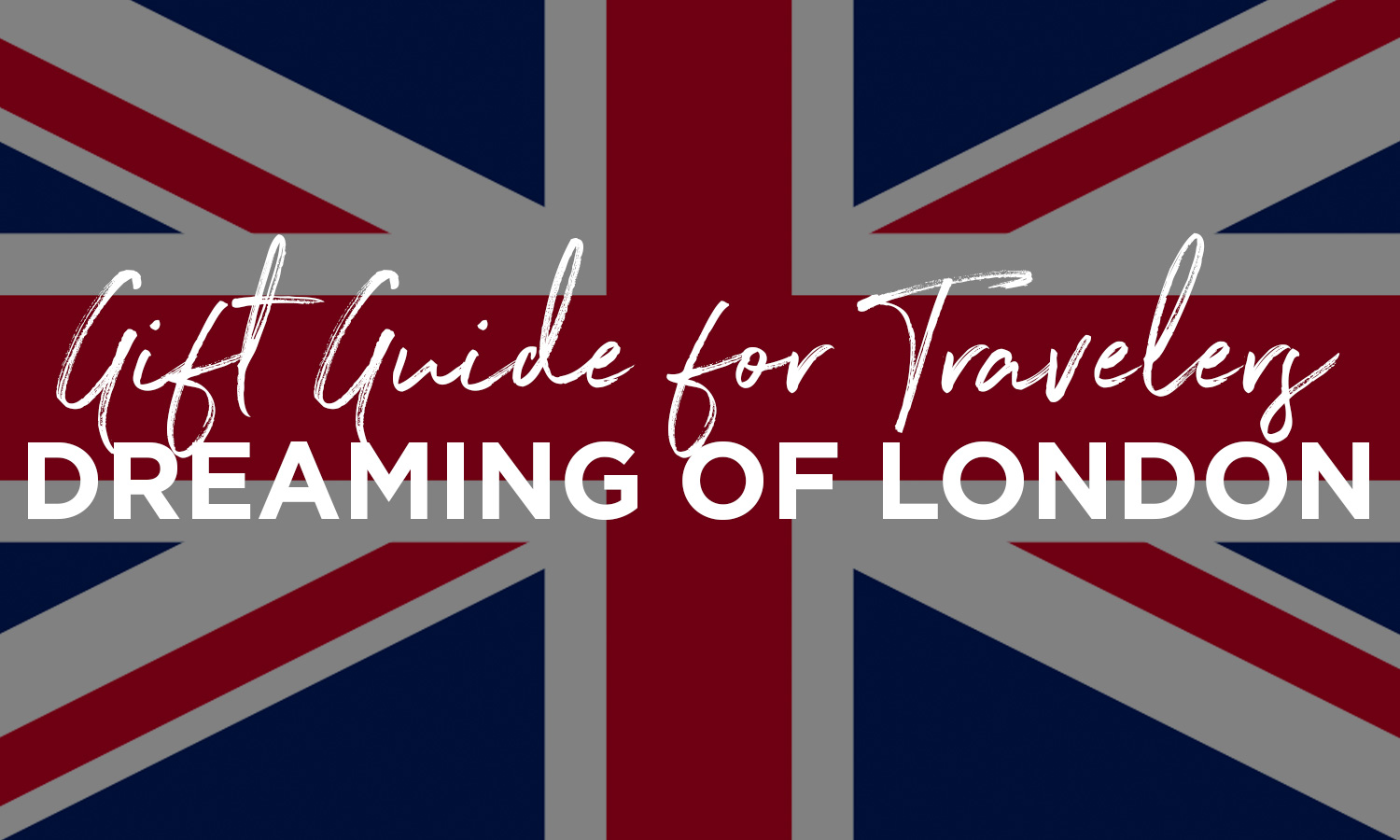 10 English Inspired Gifts Moon Travel Guides